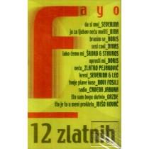 Various Artists - 12 Zlatnih - Severina Nina Boris Novi Fosili