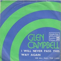 Campbell Glen - I Will Never Pass This Way Again/we All Pull The Load
