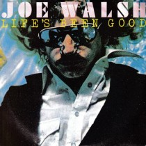 Walsh Joe Ex-Eagles - Lifes Been Good/theme From Boat Weirdos