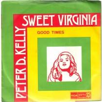 Kelly Peter D - Sweet Virginia/good Times