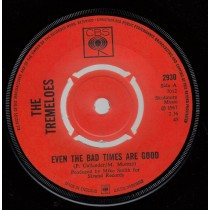 Tremeloes The - Even The Bad Times Are Good/jennys Alright