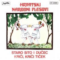 Skud Ivan Goran Kovacic/lado - Hrvatski Narodni Plesovi - Staro Sito I Ducec/krici Krici I Ticek