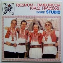 Kvartet Studio - Pjesmom I Tamburicom Kroz Hrvatsku - Matica Iseljenika Hrvatske 1951-1981