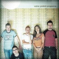 Vatra - Prekid Programa