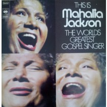 Jackson Mahalia - This Is Mahalia Jackson - The Worlds Greatest Gospel Singer
