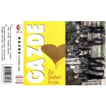 Gazde - Za Ljubav Tvoju