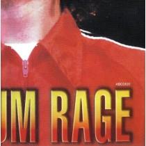 Rage Against The Machine - Maximum Rage - The Unauthorised Biography