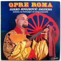 Jovanovic-Jagdino Jarko - Opre Roma