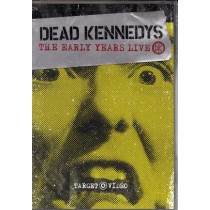 Dead Kennedys - The Early Years Live - Dead Kennedys