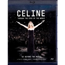 Celine Dion - Through The Eyes Of The World - Blu-Ray Disc - Celine Dion - Celine Dion