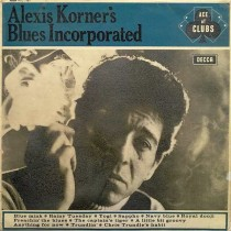 Alexis Korners Blues Incorporated - Alexis Korners Blues Incorporated