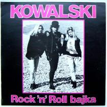 Kowalski - Rock n Roll Bajka