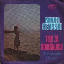Cetinski Mirko - Tebi Za Godisnjicu/na Valovima Dunava