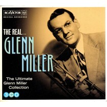 Miller Glenn - Real Glenn Miller - The Ultimate Glenn Miller Collection