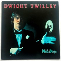 Twilley Dwight - Wild Dogs