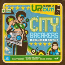 Up Bustle Out - City Breakers 18 Frames Per Second