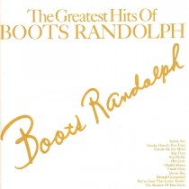 Randolph Boots - The Greatest Hits Of Boots Randolph