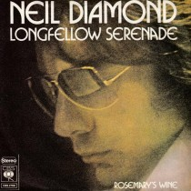 Diamond Neil - Longfellow Serenade/rosemarys Wine