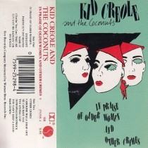 Creole Kid And The Coconuts - In Praise Of Older Women And Other Crimes