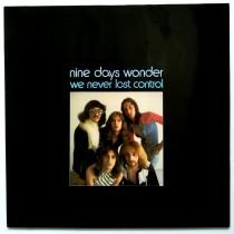 Nine Days Wonder - We Never Lost Control