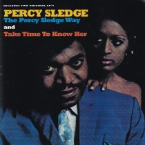 Sledge Percy - Percy Sledge Way/take Time To Know Her