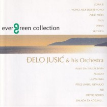 Jusić Đelo His Orchestra - Evergreen Collection