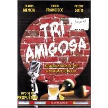 Tri Amigosa - Carlos Mencia