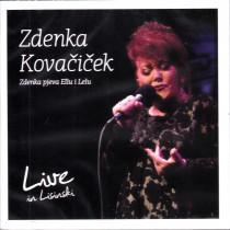 Kovačiček Zdenka - Zdenka Pjeva Ellu I Lelu - Live In Lisinski