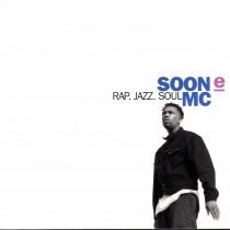 Soon E Mc - Rap Jazz Soul