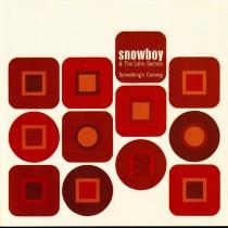 Snowboy Latin Section - Somethings Coming