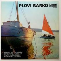 Various Artists - Plovi Barko Ansambl Dalmacija Grupa Dalmatinaca Petra Tralića Etc