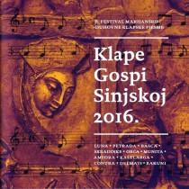 Various Artists - Klape Gospi Sinjskoj 2016 Festival Marijansko - Duhovne Klapske Pjesme