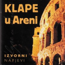 Various Artists - Klape U Areni - Izvorni Napjevi