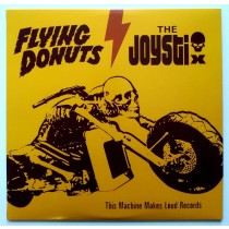 Flying Donuts/the Joystix - This Machine Makes Loud Records