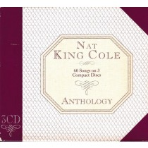 Cole King Nat - Anthology - 60 Songs On 3 Compact Discs