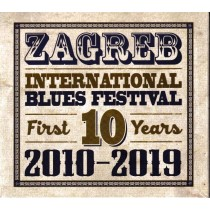 Various Artists - Zagreb International Blues Festival First 10 Years - 2010 - 2019