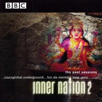 Transglobal Underground - Inner Nation 2 - The Peel Sessions