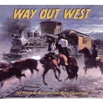Various Artists - Way Out West - Essential Western Film Music Collection 2