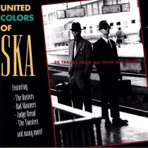 Various Artists - United Colors Of Ska - 20 Tracks From All Over The World Bad Manners Hepcat - Vol 1