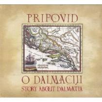 Various Artists - Pripovid O Dalmaciji - 48 Dalmatinskih Klapsih Pjesama I Napjeva