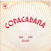 Two Man Sound - Copacabana/youre In Love