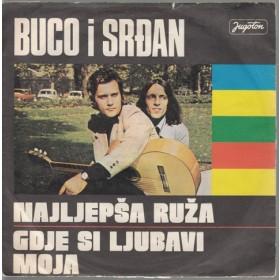 Buco Srdjan - Najljepsa Ruza/gdje Si Ljubavi Moja