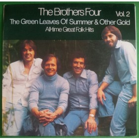 Brothers Four - Green Leaves Of Summer Other Gold - All-Time Great Folk Hits Vol 2