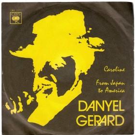 Gerard Danyel - Caroline/from Japan To America