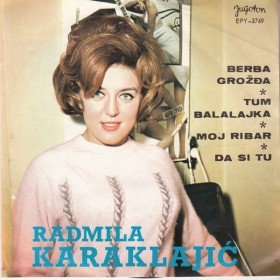 Karaklajic Radmila - Berba Grozdja/tum-Balalajka/moj Ribar/da Si Tu