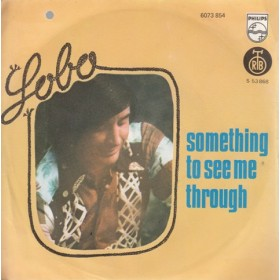 Lobo - Something To See Me Through/dont Tell Me Goodnight