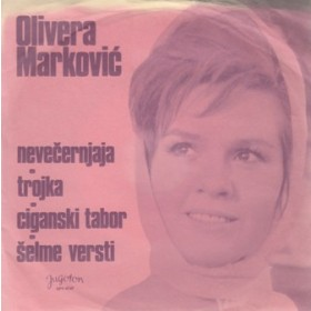 Markovic Olivera - Nevecernjaja/trojka/ciganski Tabor/selme Versti