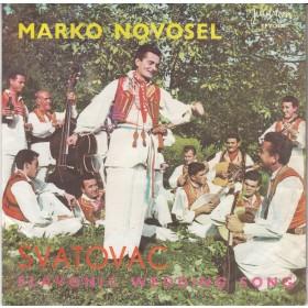 Novosel Marko - Svatovac/za Jedan Casak Radosti/becarac
