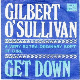 Osullivan Gilbert - Get Down/a Very Extra Ordinary Sort Of Girl