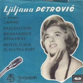 Petrovic Ljiljana - Fascination/hernandos Hideway/mali Cvet/o Slatka Baby